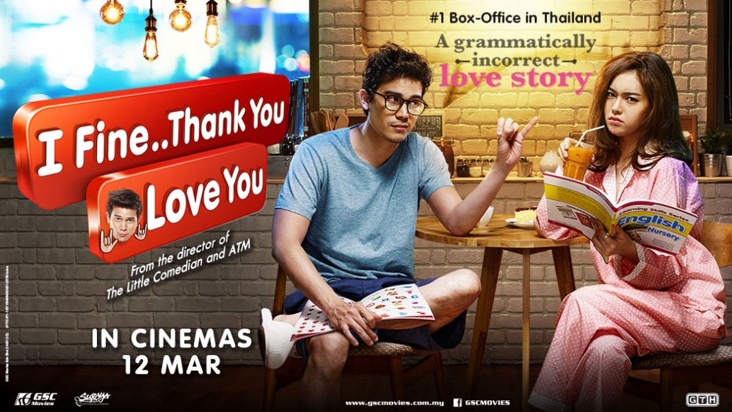 Hilarious Thai Romantic Comedy I Fine Thank You Love You